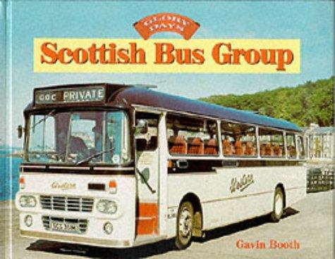 9780711027107: Scottish Bus Group (Glory Days)