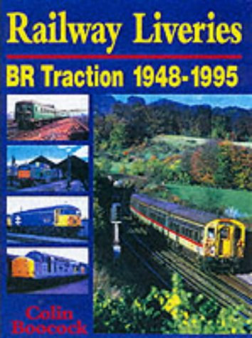 9780711027374: Railway Liveries : BR Traction 1948-1995