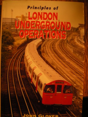 9780711027398: Principles of London Underground Operations (Ian Allan Abc)