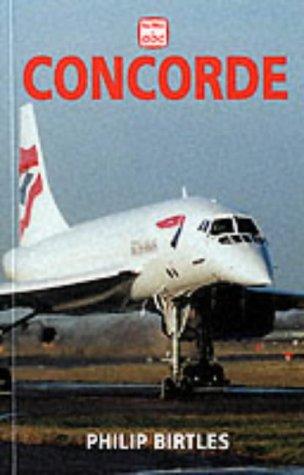 9780711027404: Concorde (Ian Allan Abc)