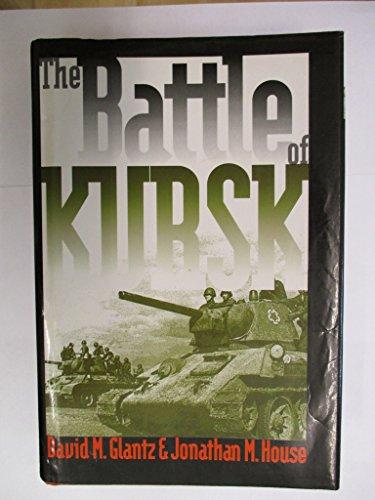 9780711027459: The Battle of Kursk