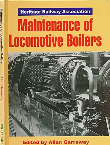 Maintenance of Locomotive Boilers: Garraway, Allan