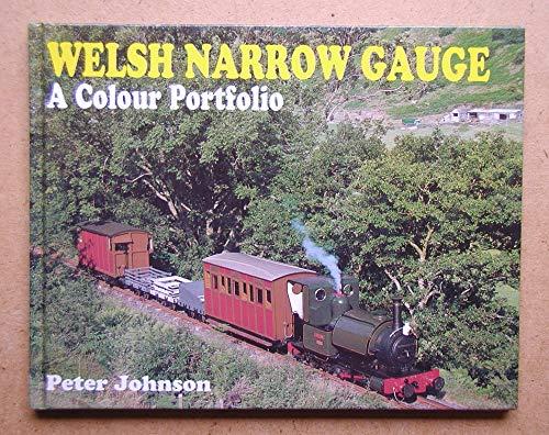 9780711027510: Welsh Narrow Guage: A Colour Portfolio