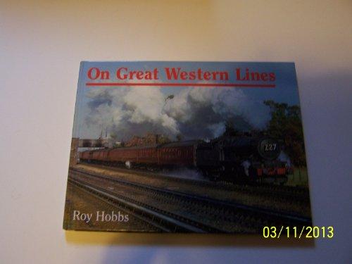 ON GREAT WESTERN LINES: HOBBS ROY