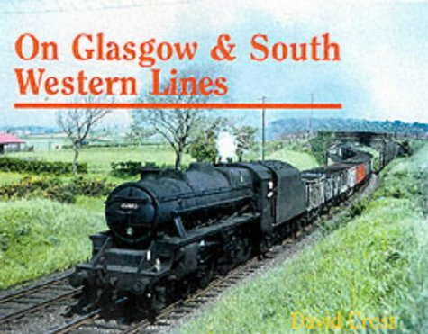 ON GLASGOW & SOUTH WESTERN LINES: CROSS DAVID