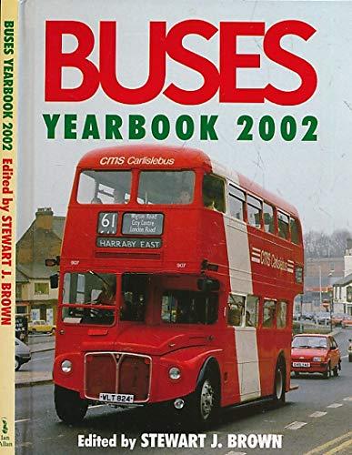 Buses Yearbook 2002: Brown, Stewart J