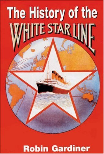 The History of White Star Line.