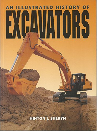 9780711028180: An Illustrated History of Excavators