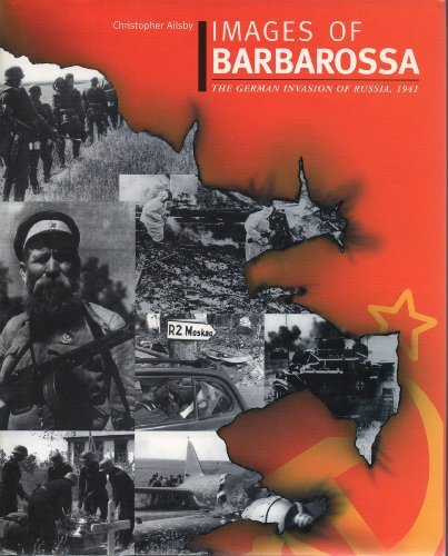 9780711028258: Images of Barbarossa - the German Invasion of Russia 1941