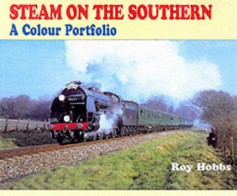 9780711028418: Steam on the Southern: A Colour Portfolio