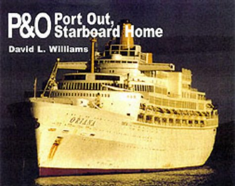 9780711028500: P&O: Port Out, Starboard Home