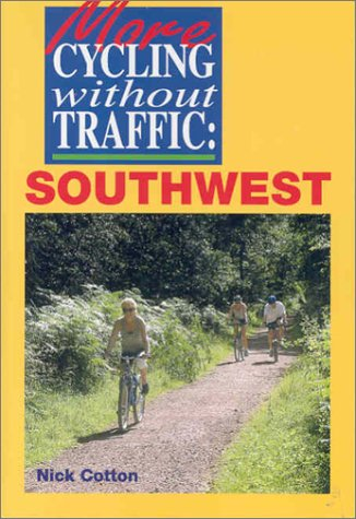 9780711028715: More Cycling Without Traffic: Southwest