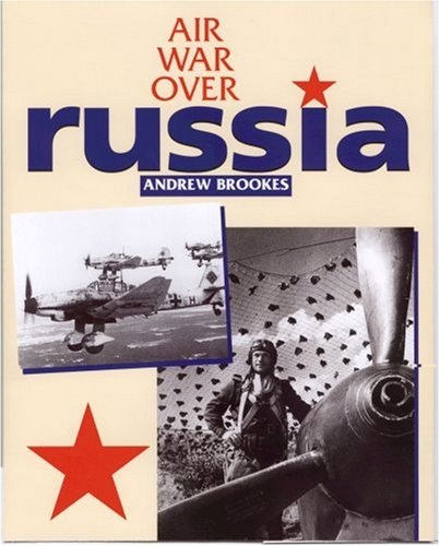 9780711028906: Air War Over Russia