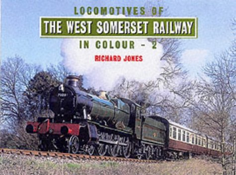 9780711029026: Locomotives of the West Somerset Railway in Colour Vol. 2