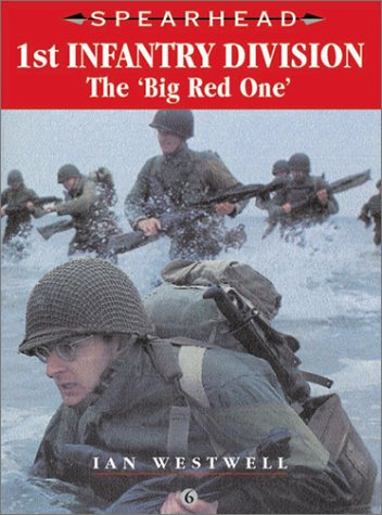 9780711029231: 1st Infantry Division: Big Red One (Spearhead Series 6)