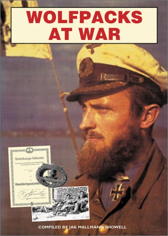 9780711029286: Wolfpacks at War: The U-Boat Experience in World War II