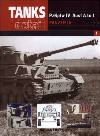 9780711029316: Panzer IV: Pzkpfw Ausf A J (Tanks in Detail)