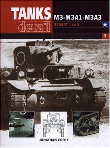 9780711029323: M3-M3A1-M3A3 (Tanks in Detail Vol 2)