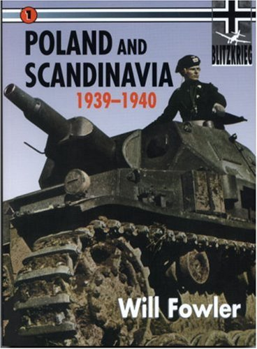Poland & Scandinavia 1939 1940: Will Fowler