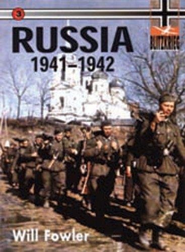 Russia 1941-1942: Blitzkreig Volume 3: Fowler, Will