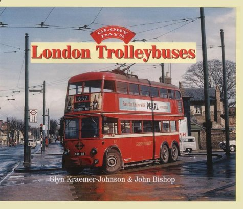 9780711029491: London Trolleybuses (Glory Days)