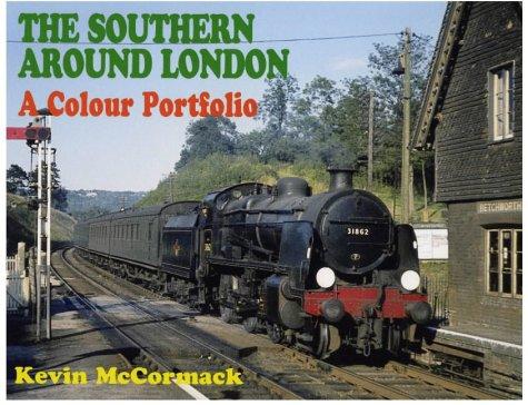 9780711029682: The Southern Around London: A Colour Portfolio