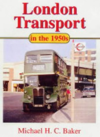 9780711030091: London Transport in the 1950s