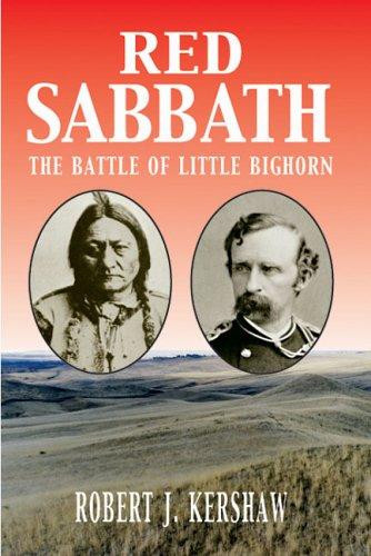 9780711030251: Red Sabbath: The Battle of Little Bighorn