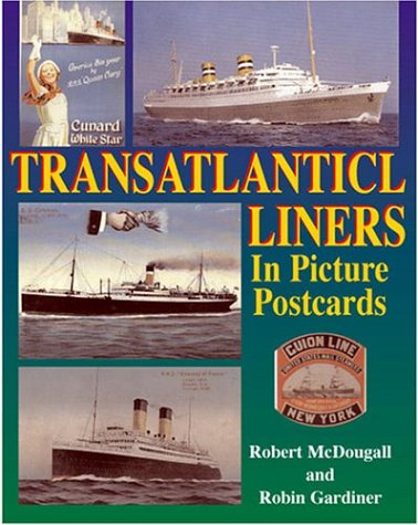 Transatlantic Liners in Picture Postcards: Robert McDougall, Robin