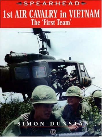 9780711030428: 1st Air Cavalry in Vietnam: the First Team