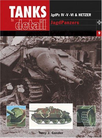 9780711030466: Jgdpz Iv, V, Vi & Hetzer Jagdpanzer (Tanks in Detail) (No.9)