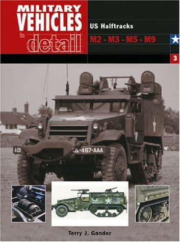 9780711030473: US M-3 Half-tracks: v.3: Vol 3 (Military Vehicles in Detail S.)