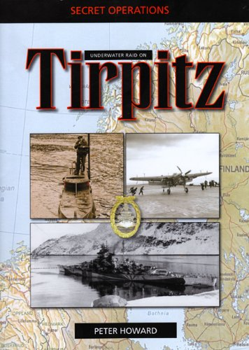 9780711030930: Underwater Raid on Tirpitz: Operation Source Tirpitz (Secret Operations 2)