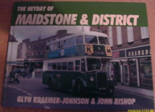 9780711031159: The Heyday of Maidstone and District