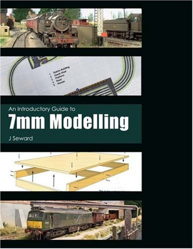 9780711031197: An Introductory Guide to 7mm Modelling