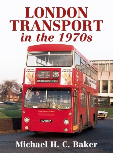 9780711031302: London Transport in the 1970s (London Transport in the S.)