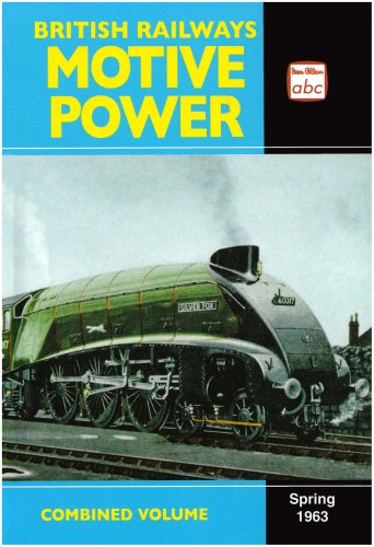 9780711031685: ABC British Railways Motive Power Combined Volume Spring 1963 (v. 1963)