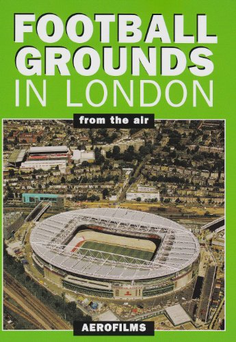 9780711031869: Football Grounds in London from the Air
