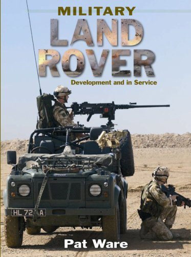 9780711031890: MILITARY LAND ROVER: Development and in Service