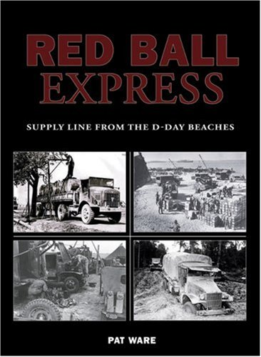 9780711031920: Red Ball Express: Supply Line from the D-Day Beaches (Us Army Transport)