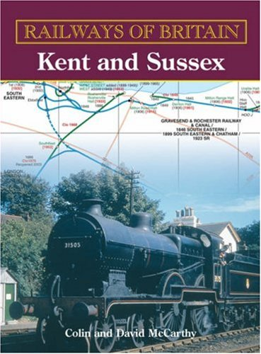 9780711032224: Kent and Sussex (Railways of Britain)