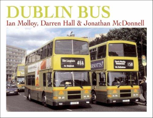 DUBLIN BUS. Changing with the City 1987-2006.: McDonald, Jonathan; Darren