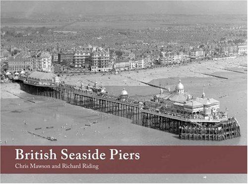 9780711032514: British Seaside Piers