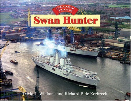 Swan Hunter: Glory Days.