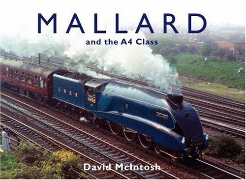 9780711032972: Mallard and the A4 Class