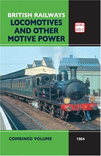 9780711033153: ABC British Railways Locomotives and Other Motive Power Combined Volume 1964 (v. 1964)
