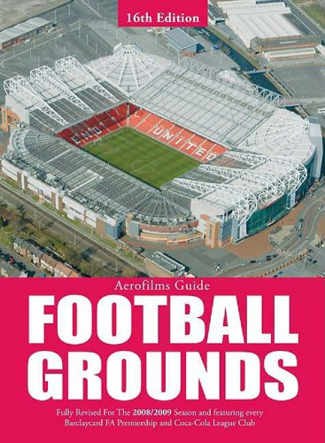 9780711033337: Football Grounds (Aerofilms Guide)