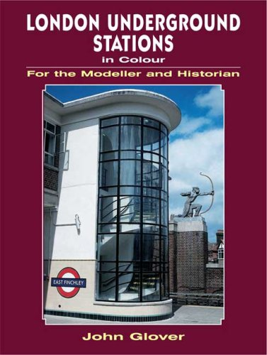 9780711033498: London Underground Stations in Colour for the Modeller and Historian