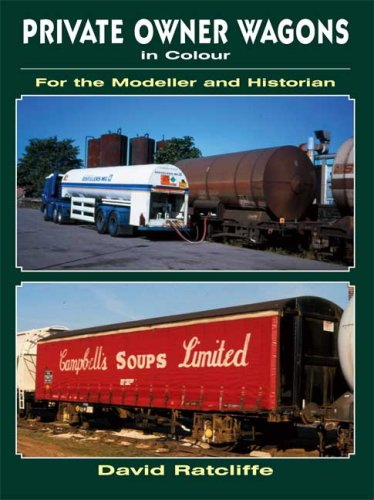 Private-Owner Wagons in Colour for the Modeller: Ratcliffe, David