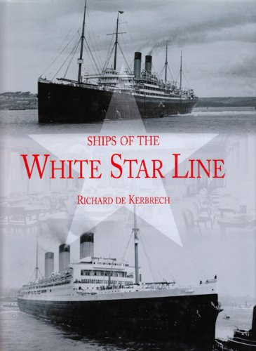 9780711033665: SHIPS OF THE WHITE STAR LINE